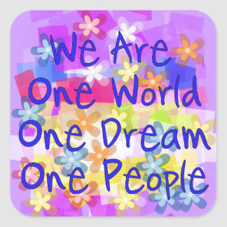 We Are One People Square Sticker