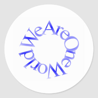 We Are One World (Blue) Round Stickers