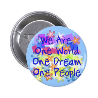 We Are One World Pinback Button