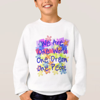 We Are One World Sweatshirt