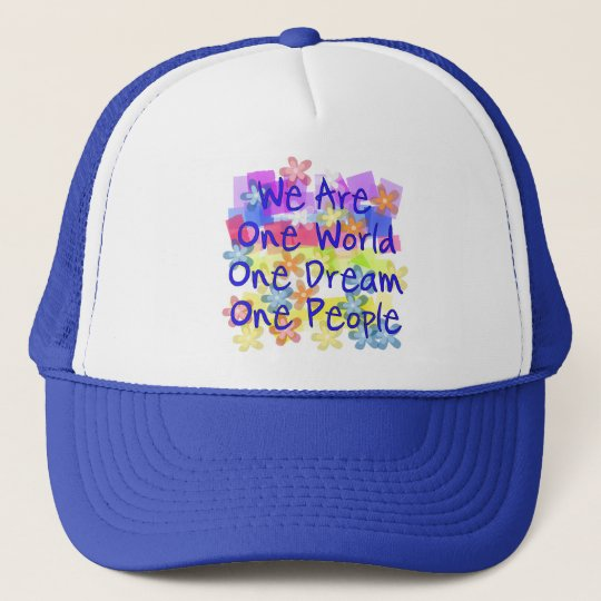 We Are One World Trucker Hat