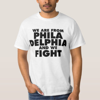 We Are Philly T-Shirt