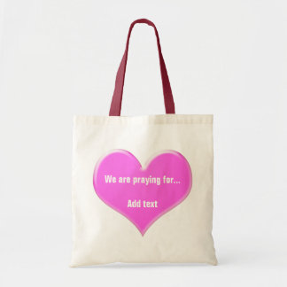 We are praying for… budget tote bag