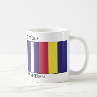 WE ARE PROUD OF OUR WAR ON TERRORISM VETERAN COFFEE MUG