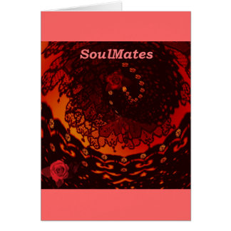 """""""We are SoulMates""""* Card"""