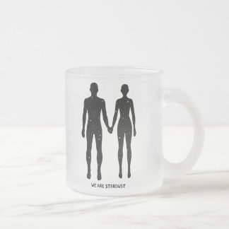 We Are Stardust 10 Oz Frosted Glass Coffee Mug