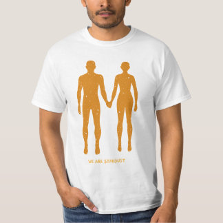We Are Stardust T Shirts