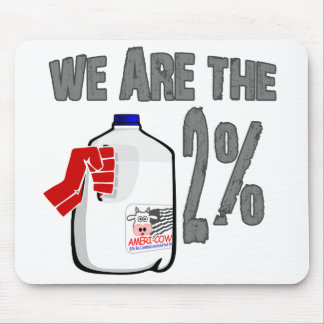 We Are The 2% Milk! Funny Occupy Wall Street Spoof Mouse Pad