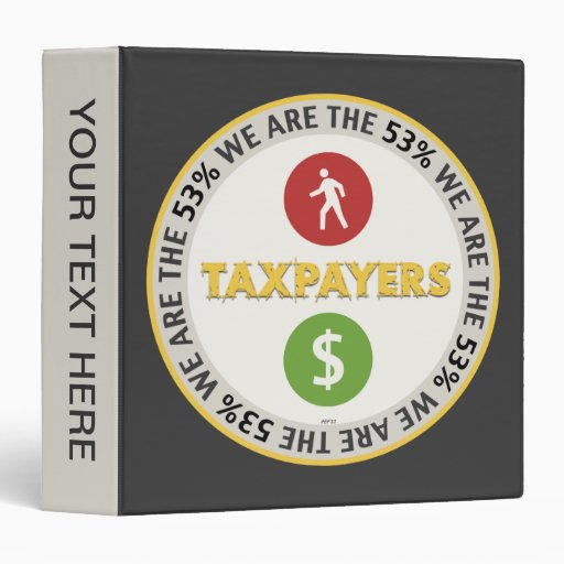 We Are The 53% Taxpayers Binders