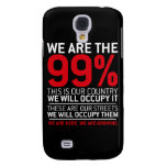 We are the 99% - 99 percent occupy wall street samsung galaxy s4 covers