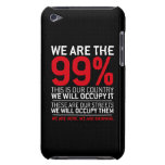 We are the 99% - 99 percent occupy wall street iPod touch covers