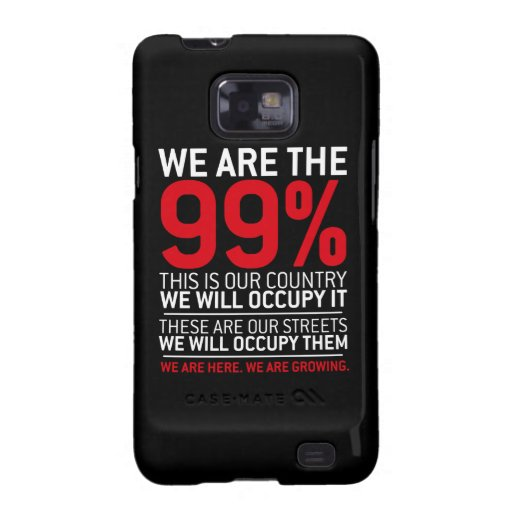 We are the 99% - 99 percent occupy wall street samsung galaxy case