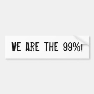 We are the 99%! bumper sticker