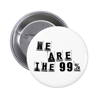 We Are The 99% Pin