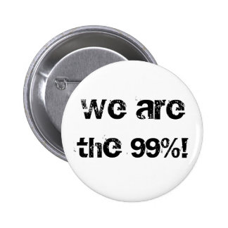 We are the 99%! pin