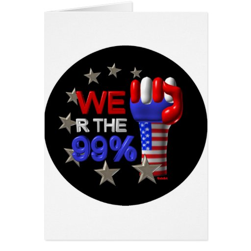 We are the 99 fist on 30 items greeting card