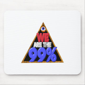 We are the 99% Occupy wall street protest Mouse Pad