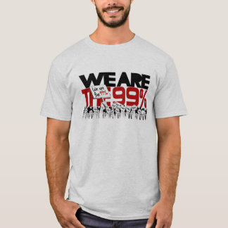 We Are The 99% - Occupy Wall-Street T-Shirt