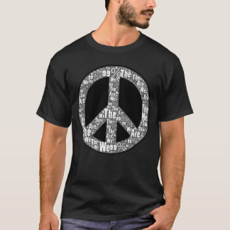 We are the 99% Peace Sign, Black & White on Black T-Shirt