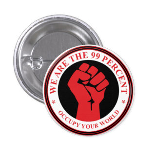 We Are The 99 Percent Pinback Button