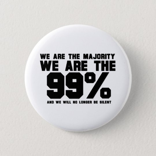 WE ARE THE 99% PINBACK BUTTON