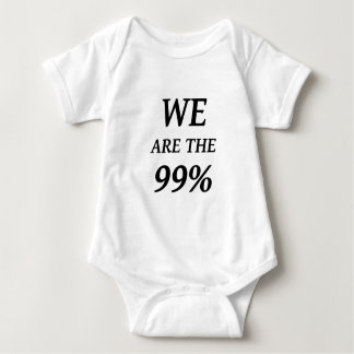WE ARE THE 99% - SUPPORT OCCUPY WALL ST PROTESTS BABY BODYSUIT