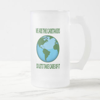 WE ARE THE CARETAKERS FROSTED GLASS BEER MUG