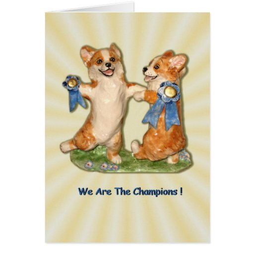 We Are The Champions! Card