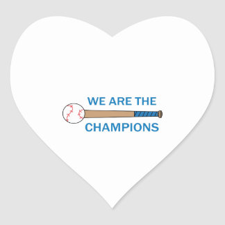 WE ARE THE CHAMPIONS HEART STICKER