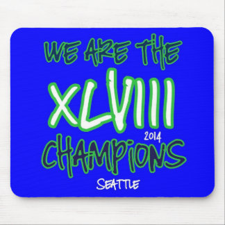 We are the Champions - Super Bowl XLVIII Mouse Pad