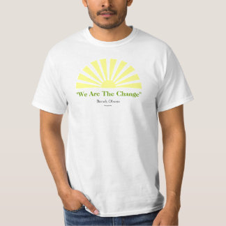 We Are The Change Obama t-shirt