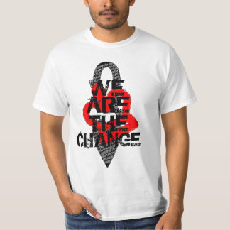 We Are The Change T-Shirt