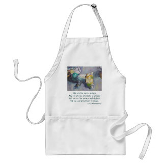 We are the dreamers of dreams adult apron