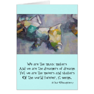 We are the dreamers of dreams greeting card
