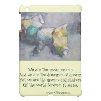 We are the dreamers of dreams iPad mini case