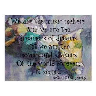 We are the dreamers of dreams postcard