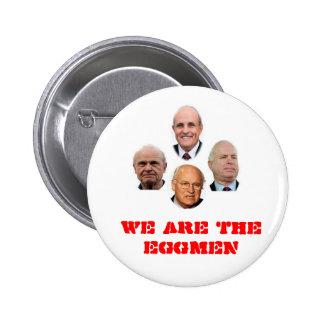 We Are The Eggmen Pinback Button