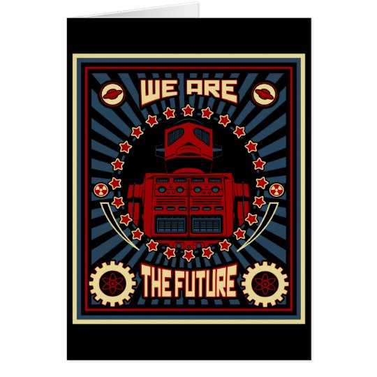 We Are The Future Card