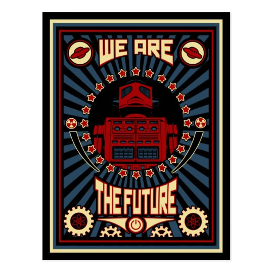 We Are The Future Postcard