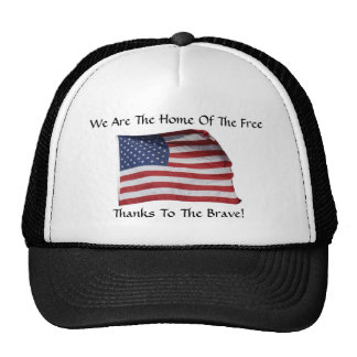 We Are The Home Of The Free Hat