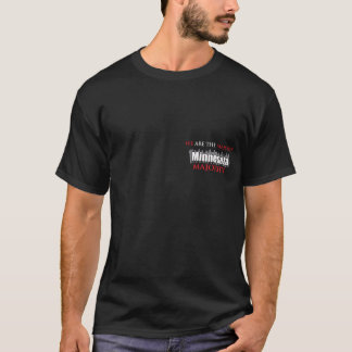 We Are The Majority T-Shirt