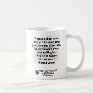 """We Are The Ones…"" –Barack Obama Classic White Coffee Mug"