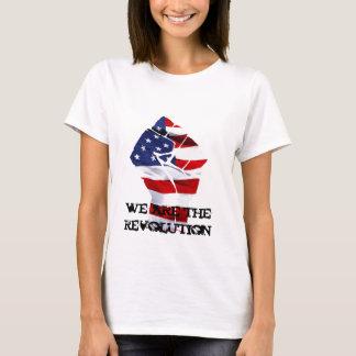 we are the revolutin white T-Shirt