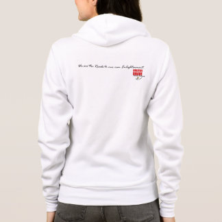 We are the Roads to Our Own Enlightenment Hoodie