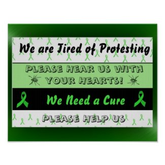We are Tired of Protesting Lyme Disease Poster