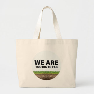 WE ARE Too Big To Fail - Occupy Wall Street Design Bag