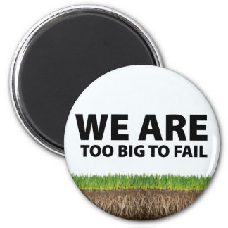 WE ARE Too Big To Fail - Occupy Wall Street Design Refrigerator Magnets