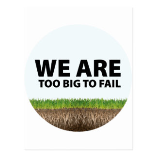 WE ARE Too Big To Fail - Occupy Wall Street Design Postcard
