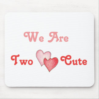 We Are Two Cute - Hearts Mouse Pad