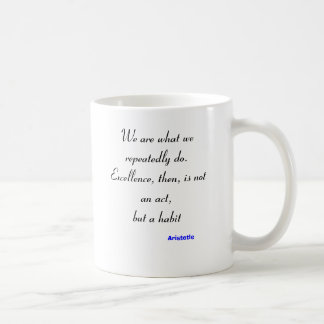 We Are What We do Mug